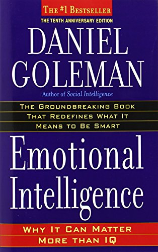 emotional intelligence: 10th anniversary edition; why it can matter more than iq Emotional Intelligence: 10th Anniversary Edition; Why It Can Matter More Than IQ 51iGq btY9L