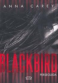 Blackbird par Anna Carey