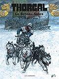 Thorgal, Tome 33 - Le Bateau-Sabre by Grzegorz Rosinski (2011-11-04) - Les Editions du Lombard - 04/11/2011
