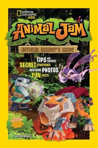 Animal Jam: Official Insider's Guide (Animal Jam )