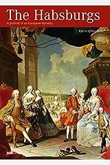 The Habsburgs: A portrait of an European dynasty Taschenbuch
