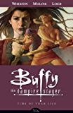Buffy the Vampire Slayer Season 8 Volume 4: Time of Your Life (Buffy the Vampire Slayer: Season 8)