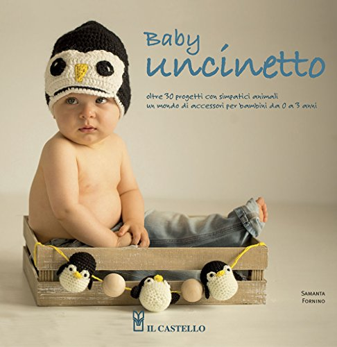 Baby uncinetto. Ediz. illustrata