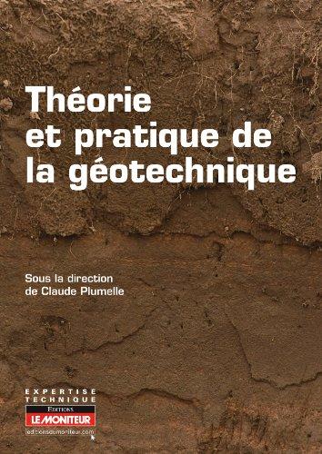 Théorie et pratique de la géotechnique