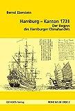 Hamburg - Kanton 1731: Der Beginn des Hamburger Chinahandels (Reihe Gelbe Erde) - Bernd Eberstein