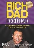 Rich Dad Poor Dad: Was die Reichen ihren Kindern über Geld...