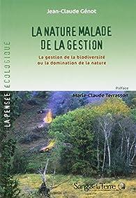 La nature malade de la gestion par Jean-Claude Génot