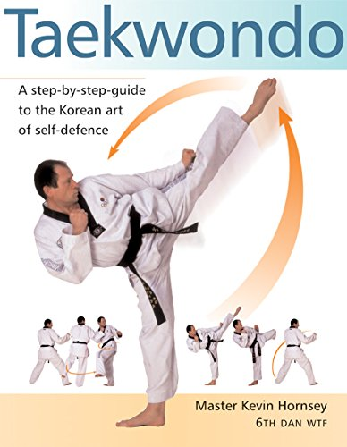 Taekwondo: A Step-by-Step Guide to the Korean Art of Self-Defense