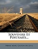 Souvenirs Et Portraits...