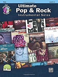 Ultimate Pop & Rock Instrumental Solos: Flute (Ultimate Pop Instrumental Solos)