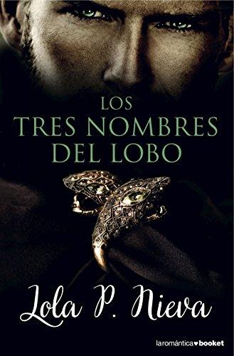 Los Tres Nombres Del Lobo descarga pdf epub mobi fb2