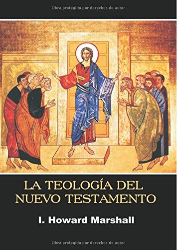 La teología del Nuevo Testamento: Muchos testigos, un solo evangelio