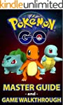 Pokemon Go: Pokémon Go Master Guide a...