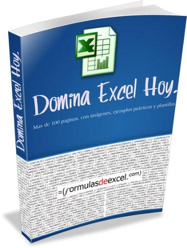 Domina Excel Hoy por Carlos Lopez Cornielle