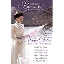A Timeless Romance Anthology: Winter Collection: Volume 1