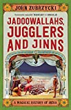 #9: Jadoowallahs, Jugglers and Jinn