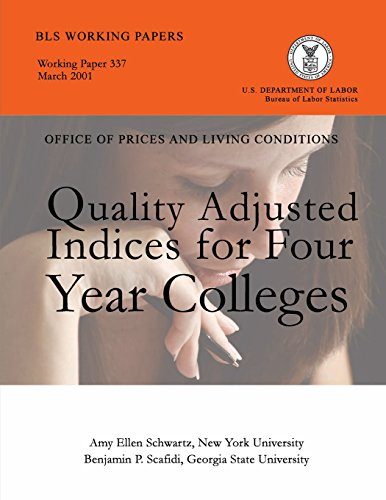 Quality Adjusted Indices for Four Year Colleges por Amy Ellen Schwartz