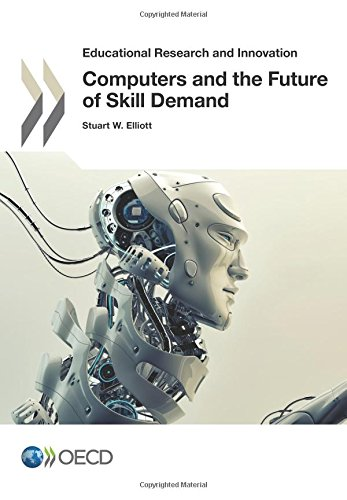 Educational Research and Innovation Computers and the Future of Skill Demand: Edition 2017