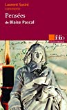 Pensées de Blaise Pascal (Essai et dossier)