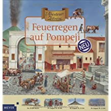 Abenteuer Zeitreise. Feuerregen auf Pompeji