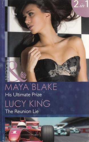 book cover of His Ultimate Prize / The Reunion Lie
