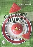 Qui si mangia italiano! Recettes italiennes méconnues des Français