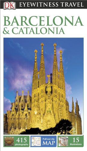 Dk Eyewitness Travel Barcelona & Catalonia (Dk Eyewitness Travel Guides Barcelona and Catalonia)