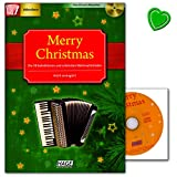 Merry Christmas für Akkordeon - 38 Weihnachtslieder (leicht arrangiert speziell für Akkordeon) plus CD zum Mitspielen - mit bunter herzförmiger Notenklammer