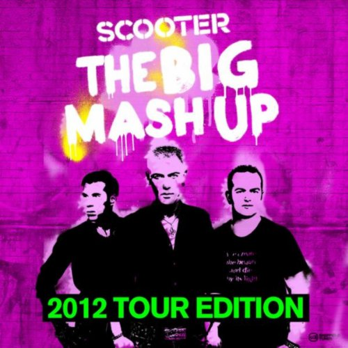 The Big Mash Up - 2012 Tour Ed...