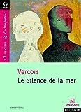 Le Silence de la mer by Vercors (2010-01-01) - Magnard - 01/01/2010