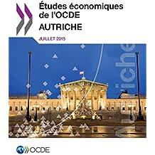 Etudes Economiques de L'Ocde: Autriche 2015