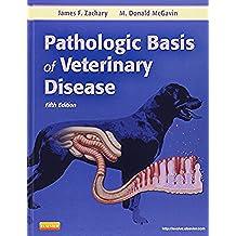 Pathologic Basis of Veterinary Disease, 5e