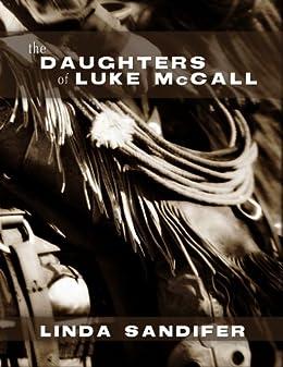 The Daughters of Luke McCall by [Sandifer, Linda]