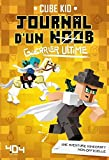 Journal d'un noob guerrier tome 5 - Guerrier ultime (05)