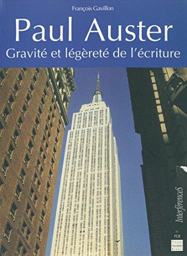 Paul Auster: Gravité et légèreté de lécriture (Interférences ...
