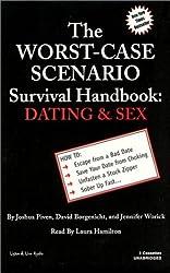 The Worst Case Scenario Survival Handbook: Dating & Sex (Worst-Case Scenario Survival Handbooks (Audio)) by Joshua Piven (2002-01-01)