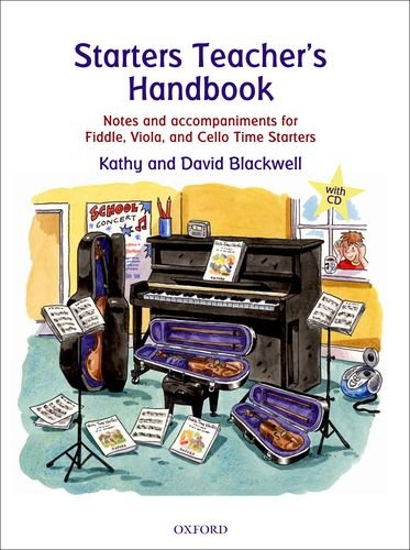 Starters Teacher's Handbook: Notes and accompaniments for Fiddle, Viola, and Cello Time Starters (All String Time) par Kathy Blackwell, David Blackwell