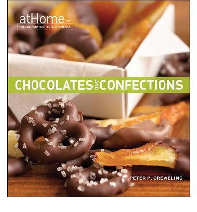 chocolates-and-confections-at-home-with-the-culinary-institute-of-america-by-the-culinary-institute-of-america-cia-author-hardback