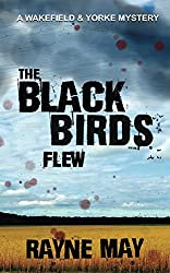 The Black Birds Flew (English Edition)