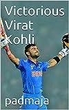 Victorious Virat Kohli