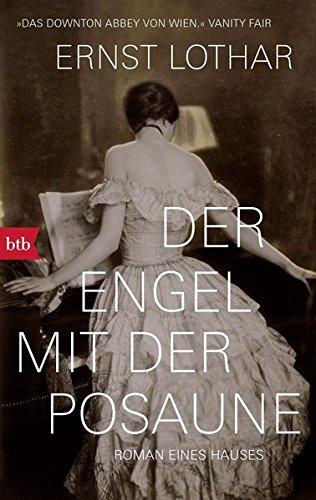 Der Engel mit der Posaune : Roman eines Hauses