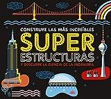Superestructuras (Larousse - Infantil / Juvenil - Castellano - A Partir De 5/6 Años - Libros Para Construir)