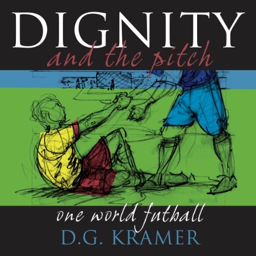 Dignity and the Pitch