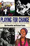 Playing for Change: Music and Musicia...