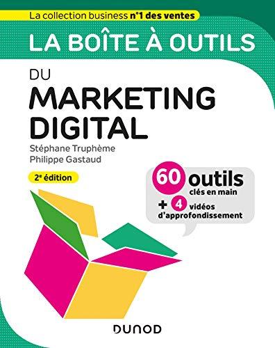 La boîte à outils du Marketing digital - 2e éd.