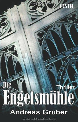 Buchseite und Rezensionen zu 'Die Engelsmühle' von Andreas Gruber