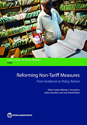 Reforming Non-Tariff Measures: From Evidence to Policy Advice (Directions in Development) (English Edition)