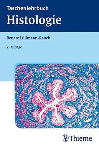 Histologie. Verstehen - Lernen - Nachschlagen