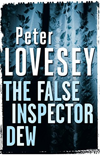 The False Inspector Dew by [Lovesey, Peter]