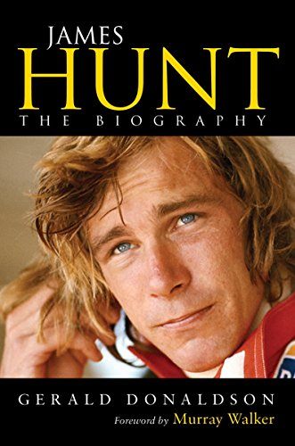 James Hunt: The Biography por Gerald Donaldson